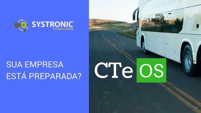 CTe OS – Conheça o Emissor de conhecimento eletrônico para transporte por fretamento e outros serviços